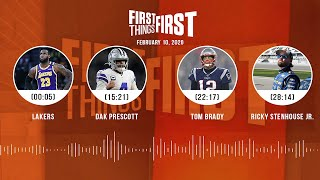 Lakers, Dak Prescott, Tom Brady, Ricky Stenhouse Jr. (2.10.20) | FIRST THINGS FIRST Audio Podcast