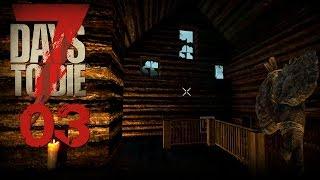 7 Days to Die [03] [Unser Haus muss schöner werden] [Let's Play Gameplay Deutsch German] thumbnail