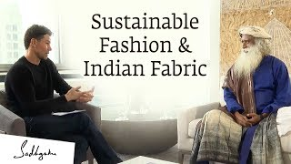GFX's Patrick Duffy Interviews Sadhguru on Sustainable Fashion