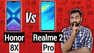 Honor 8X Vs Realme 2 Pro Comparison   Kirin 710 Vs SD 660   Camera,Performance,Specification,Price !