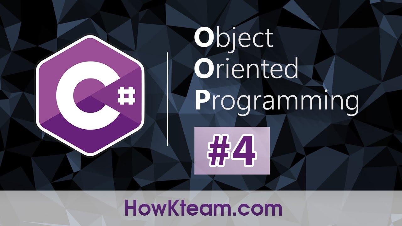 [Khóa học lập trình hướng đối tượng C#] - Bài 4: Từ khóa Static | HowKteam