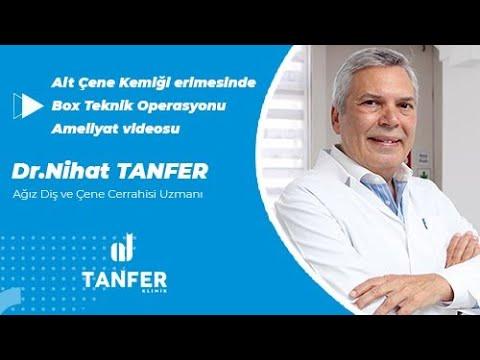 Alt Çene Kemiği Erimesinde Box Teknik Operasyonu - Dr.Nihat Tanfer