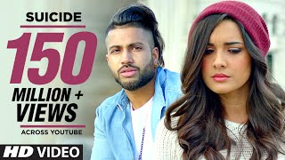 Sukhe Suicide Full Video Song  T-series  New Songs 2016  Jaani  B Praak