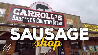 Look At What We Bought At Carroll's Sausage And Country Store | Chadgallivanter