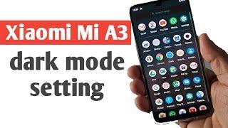 Xiaomi Mi A3 dark mode setting
