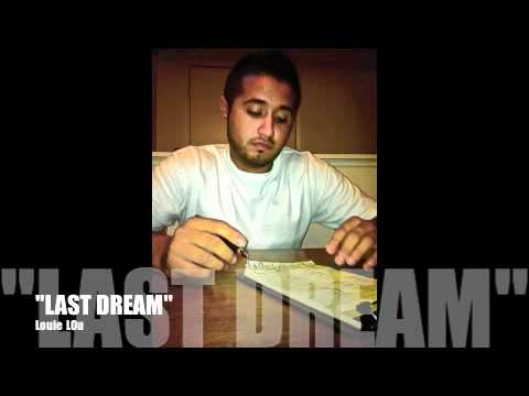 """Last Dream"" Louie Lou"