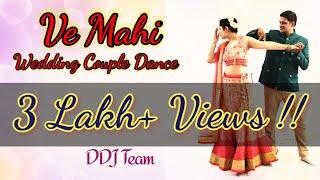 Download Mp3 Ve Maahi | Wedding Couple Dance | Kesari | Akshay Kumar & Parineeti Chopra |