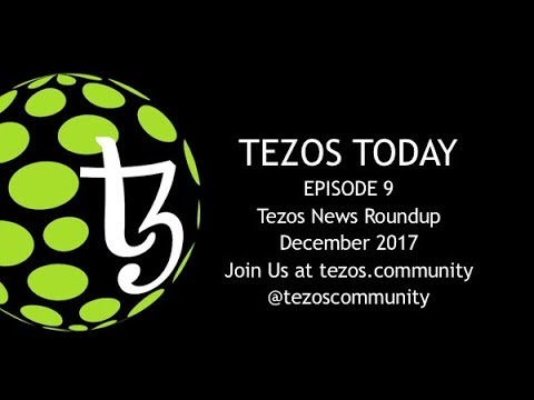 Tezos Today - Ep9: December News Roundup with Jonas and Mike