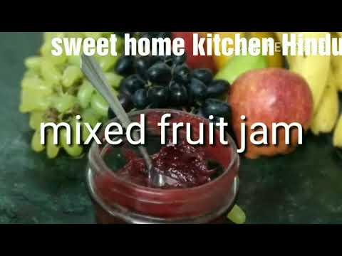 How to make mixed fruit jam  quick n easy   jam Recipe  