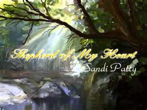 Shepherd of My Heart by Sandi Patty
