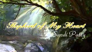 Watch Sandi Patty Shepherd Of My Heart video