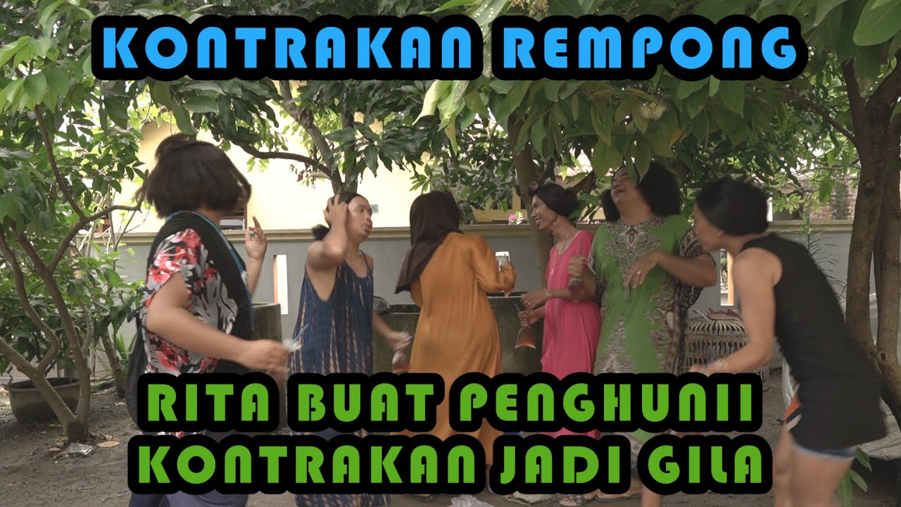 RITA MEMBUAT PENGHUNI KONTRAKAN JADI GILA || KONTRAKAN REMPONG EPISODE 221