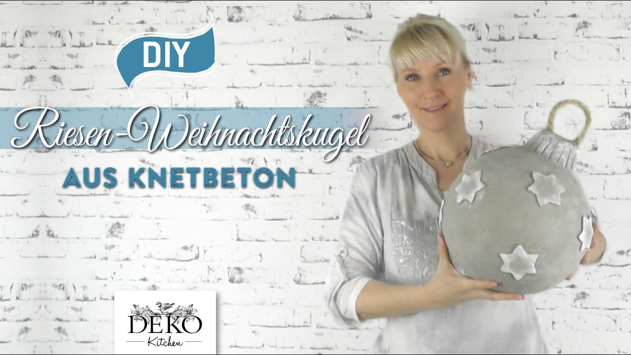 diy riesen weihnachtskugel aus knetbeton selber machen how to deko kitchen youtube. Black Bedroom Furniture Sets. Home Design Ideas