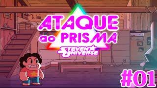 Ataque Ao Prisma Steven Universe #01 : Uma Nova Aventura ( Attack The Light )