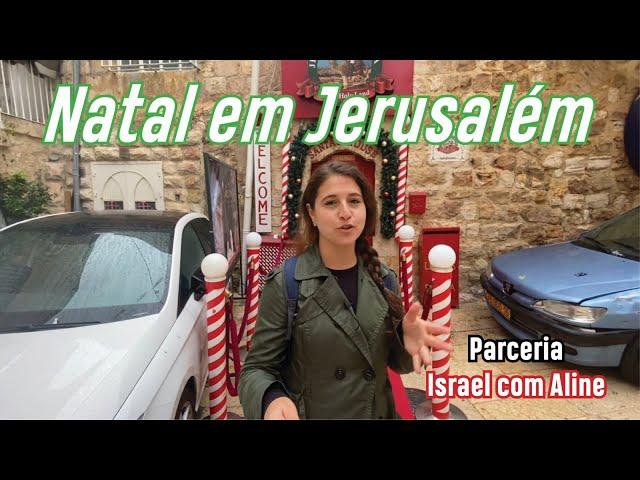 Aline - Natal em Jerusalém