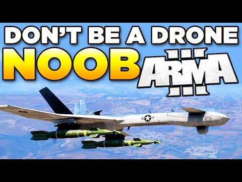 Don't be a Drone Noob in ARMA 3 | Tutorial/Guide