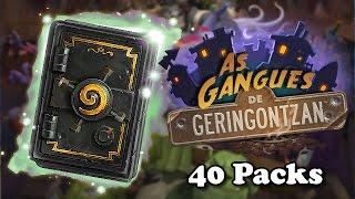 Hearthstone Abrindo 40 Packs de As Gangues de Geringontzan (Mean Streets of Gadgetzan) Pack Opening