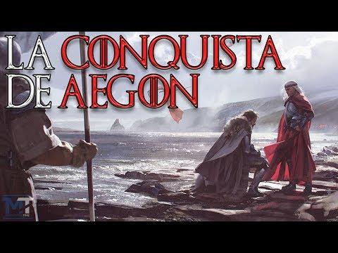 La Guerra de Daenerys Parte 1 - Aegon el Conquistador - Game of Thrones
