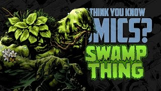 Swamp Thing - You Think You Know Comics?