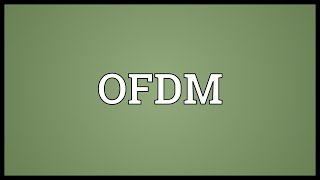 OFDM Meaning