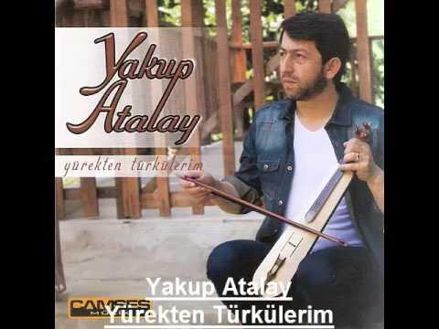 Yakup Atalay - Yürekten Türkülerim