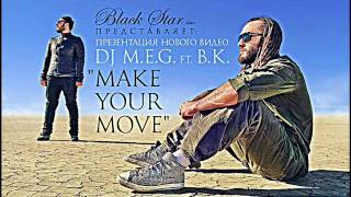 DJ M.E.G ft. B.K - Make Your Move