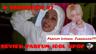 REVIEW PARFUM IDOL???!!! PARFU…