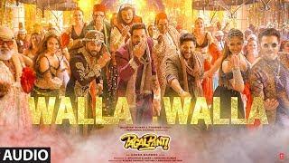 Walla Walla Full Audio | Pagalpanti | Anil K,John, Ileana ,Kriti , Pulkit ,Arshad , Urvashi ,Saurabh
