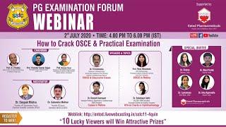 "PG EXAMINATION FORUM WEBINAR on ""How to Crack OSCE & Practical Examination' I 2nd July 2020"