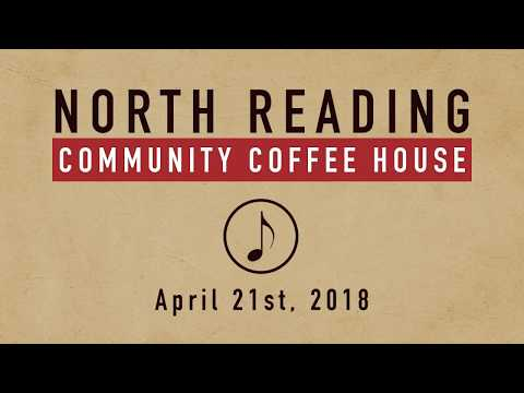 North Reading Community Coffee House 04/21/2018