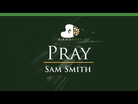 Sam Smith - Pray - LOWER Key (Piano Karaoke / Sing Along)