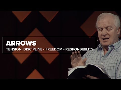Tension: Discipline - Freedom - Responsibility | Arrows (Part 2)