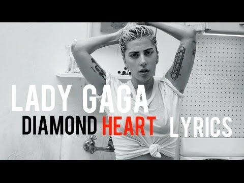 Lady Gaga - Diamond Heart (Lyrics Video)