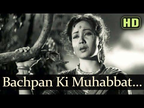 Bachpan Ki Muhabbat (HD) - Baiju Bawra Songs - Meena Kumari - Bharat Bhushan - Naushad Hits