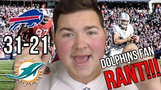 *RANT* DOLPHINS 21-31 BILLS | ANGRY DOLPHINS FAN REACTION