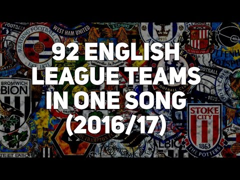 92 English League Clubs 2016/17 VERSION [with lyrics]