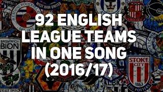 92 English League Clubs 2016/17 VERSION [with lyrics]