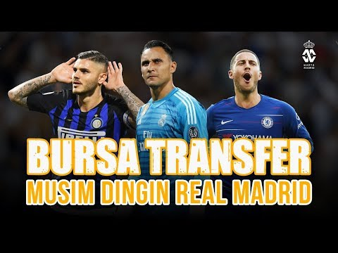 Kemungkinan Transfer Real Madrid di Musim Dingin 2019