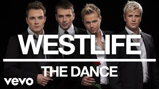 Westlife - The Dance (Official Audio)