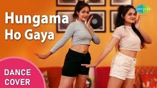 Hungama Ho Gaya | Dance Cover | Giti Gour | Shreya Jadhav | Aamir Ashraf | Queen | Pajama Party