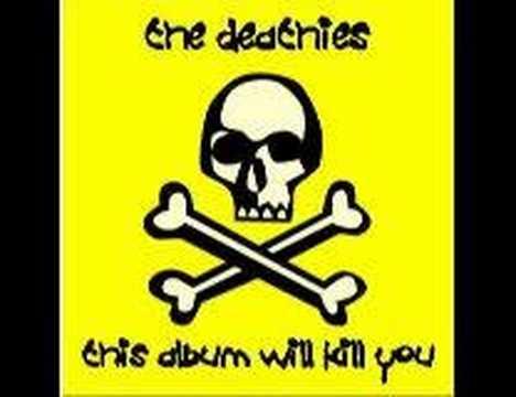 The Deathies - My Fabulous Loins!