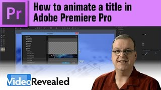How to animate a title in Adobe Premiere Pro