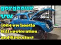 1964 vw beetle buggy volcho vocho escarabajo restoration restauracion