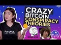 CRAZY Bitcoin Conspiracy Theories 🤯🤯
