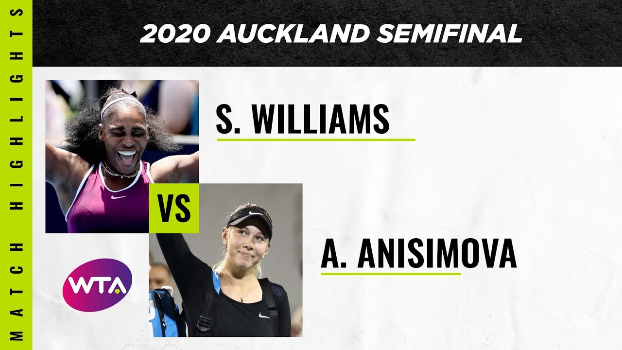 Serena Williams vs. Amanda Anisimova | 2020 Auckland Open Semifinal | WTA Highlights