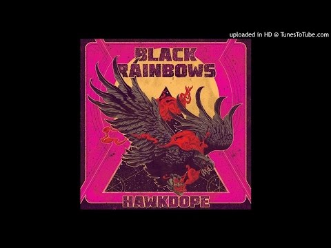 Black Rainbows - The Cosmic Picker