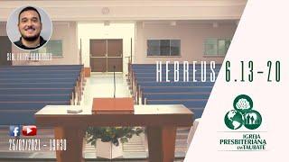 Reflexão: Hebreus 6.13-20 - IPT