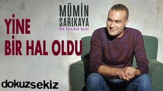 Mümin Sarıkaya - Yine Bir Hal Oldu (Bozlak) (Official Audio)