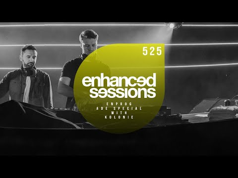 Enhanced Sessions 525 with Kolonie (ADE Special)