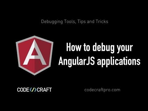 How to debug your AngularJS applications- S03 EP01 - Debugging Tools, Tips  and Tricks